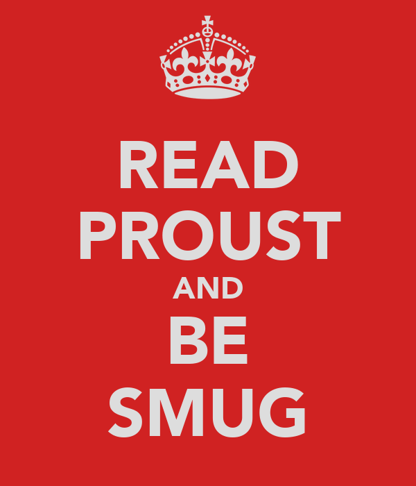 READ PROUST AND BE SMUG