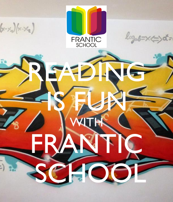 READING IS FUN WITH FRANTIC  SCHOOL
