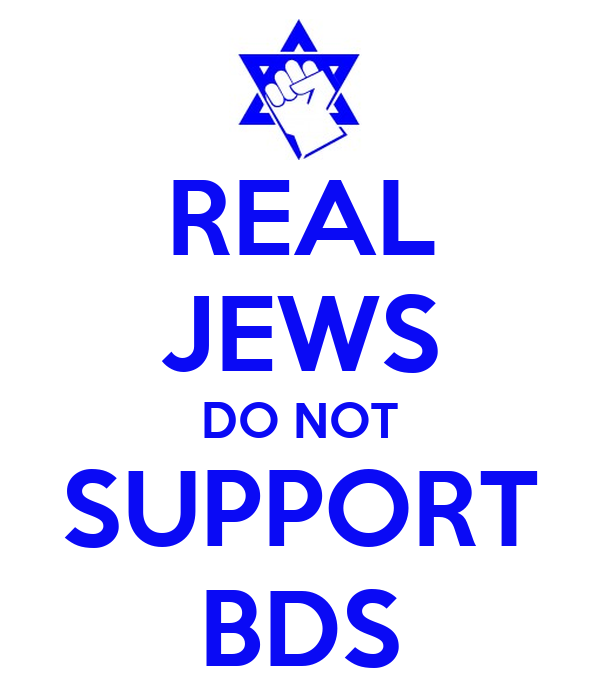 REAL JEWS DO NOT SUPPORT BDS