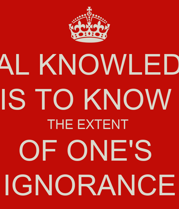 Real Knowledge Is To Know The Extent Of Ones Ignorance Poster Mrs
