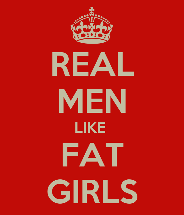 Why men like big girls
