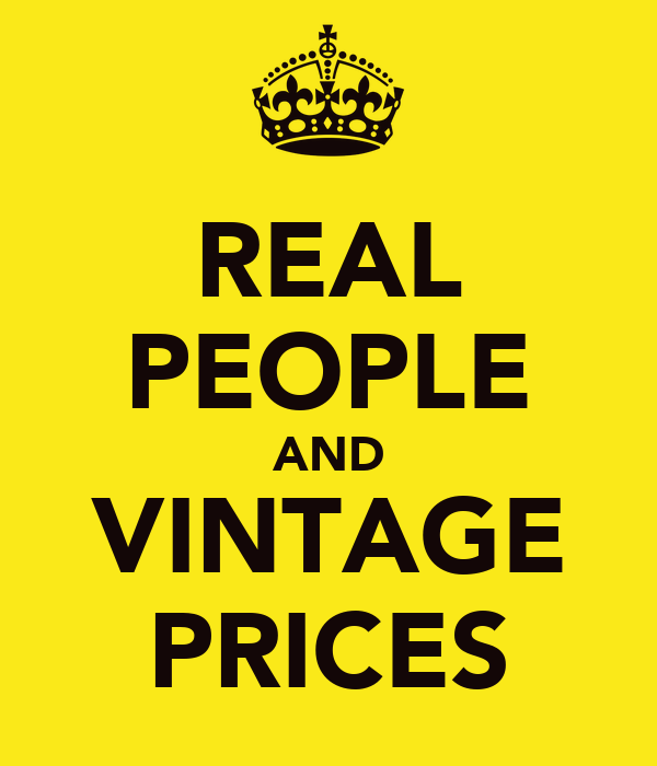 REAL PEOPLE AND VINTAGE PRICES