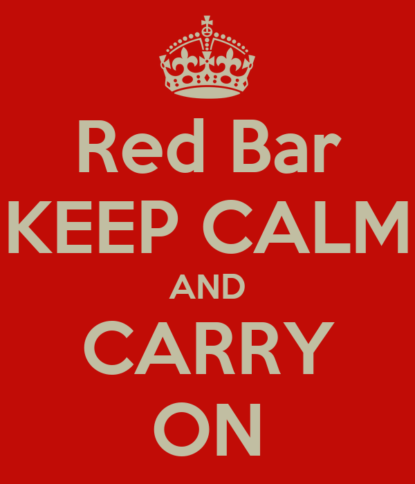 Red Bar KEEP CALM AND CARRY ON