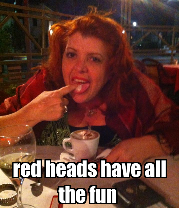 red heads have all the fun
