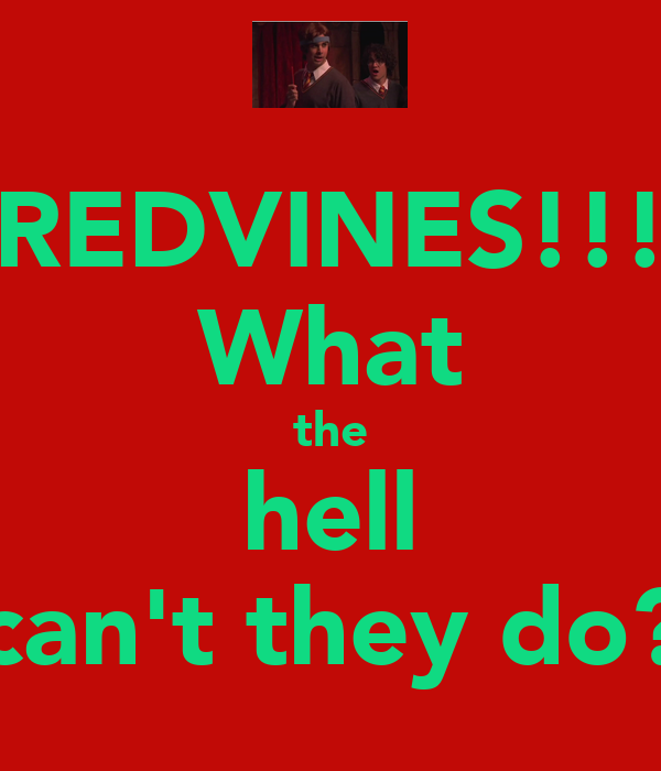 REDVINES!!! What the hell can't they do?
