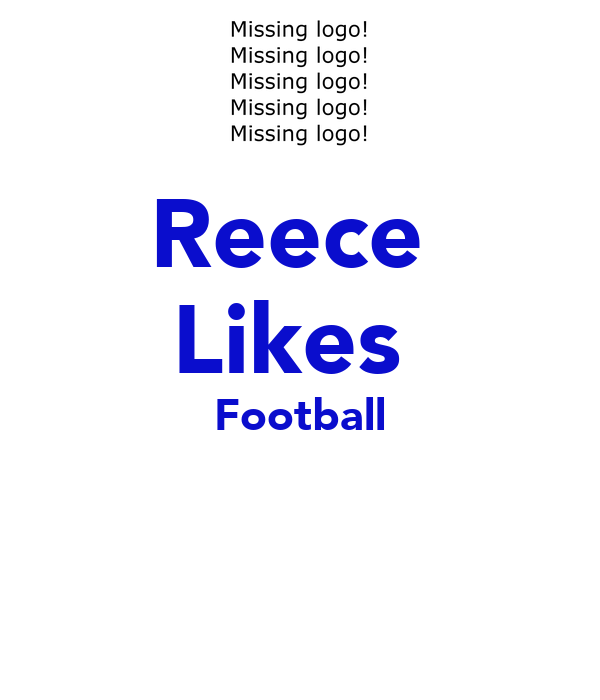 Reece  Likes  Football