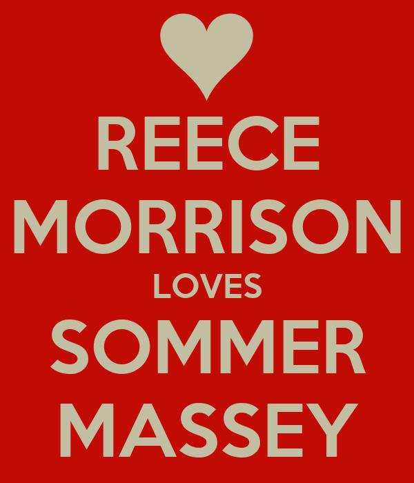 REECE MORRISON LOVES SOMMER MASSEY