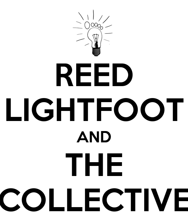 REED LIGHTFOOT AND THE COLLECTIVE