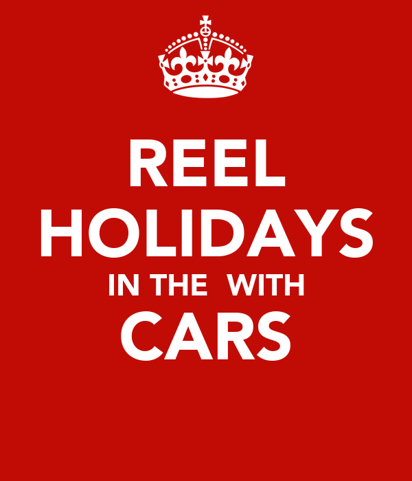 REEL HOLIDAYS IN THE  WITH CARS