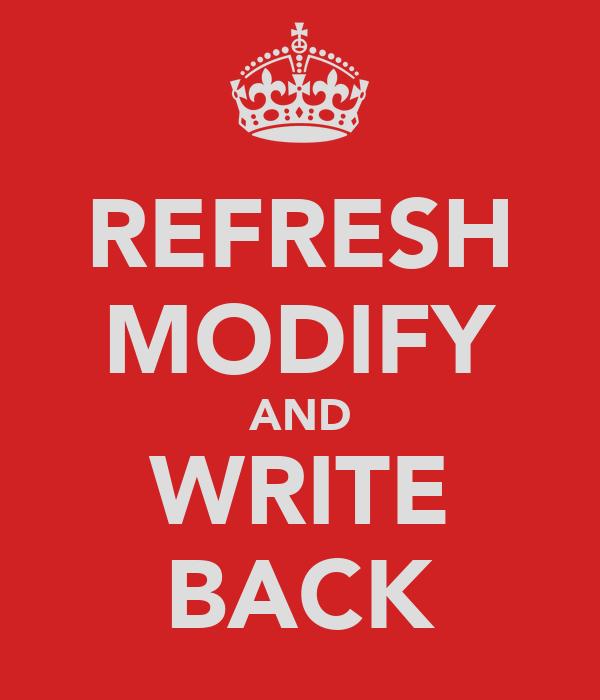 REFRESH MODIFY AND WRITE BACK