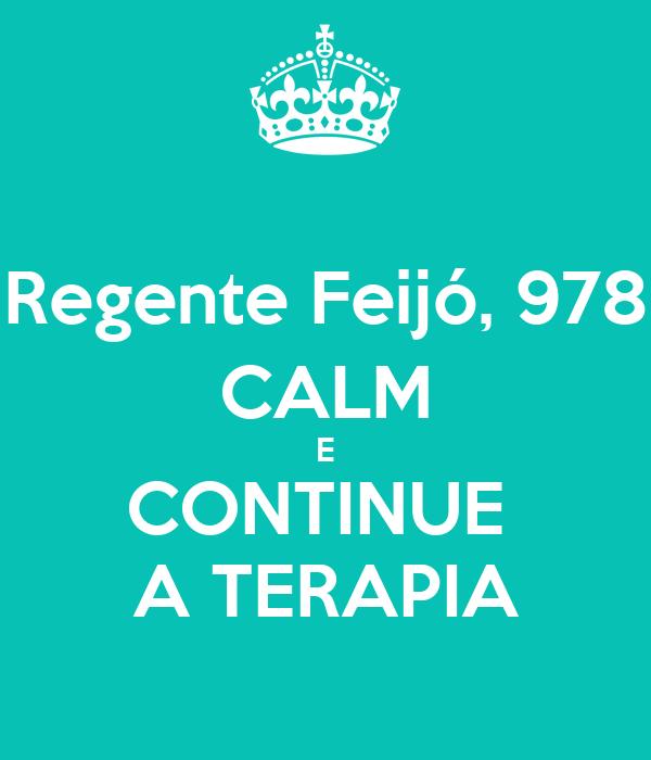 Regente Feijó, 978 CALM E CONTINUE  A TERAPIA
