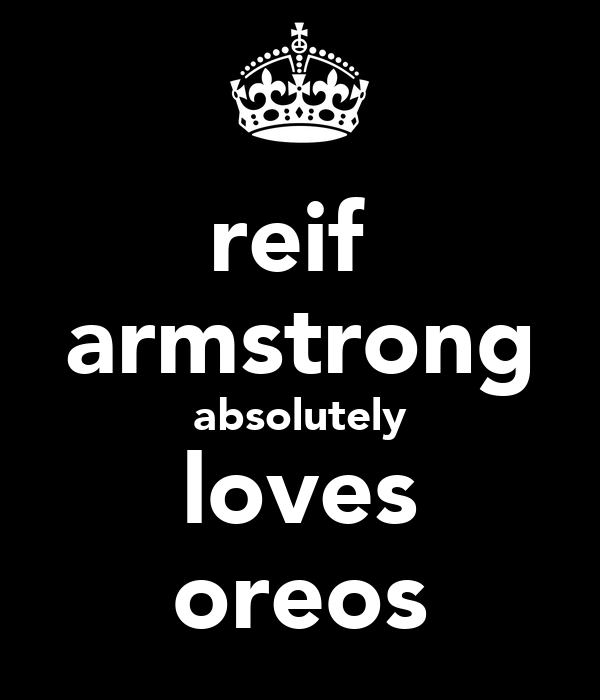 reif  armstrong absolutely loves oreos