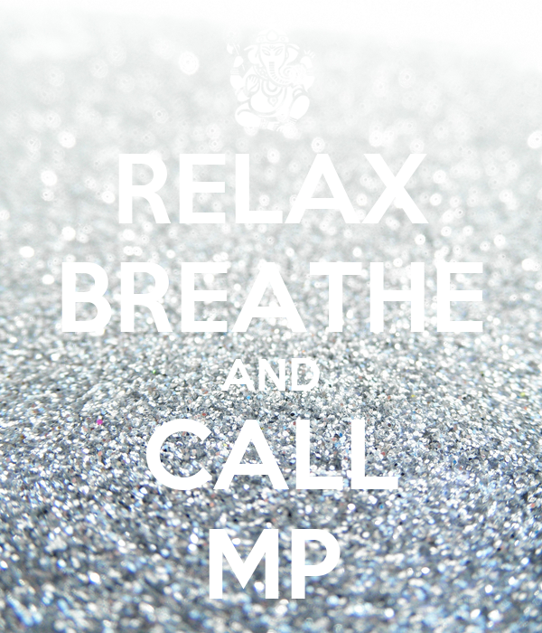 RELAX BREATHE AND CALL MP