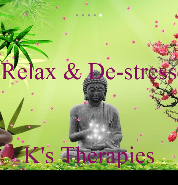 Relax & De-stress    K's Therapies