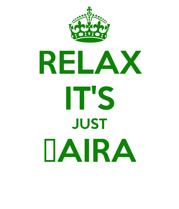 RELAX IT'S JUST ₦AIRA