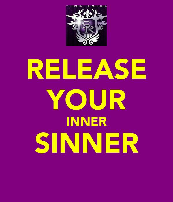 RELEASE YOUR INNER SINNER
