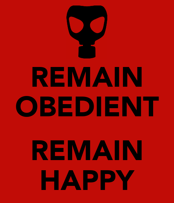 REMAIN OBEDIENT  REMAIN HAPPY