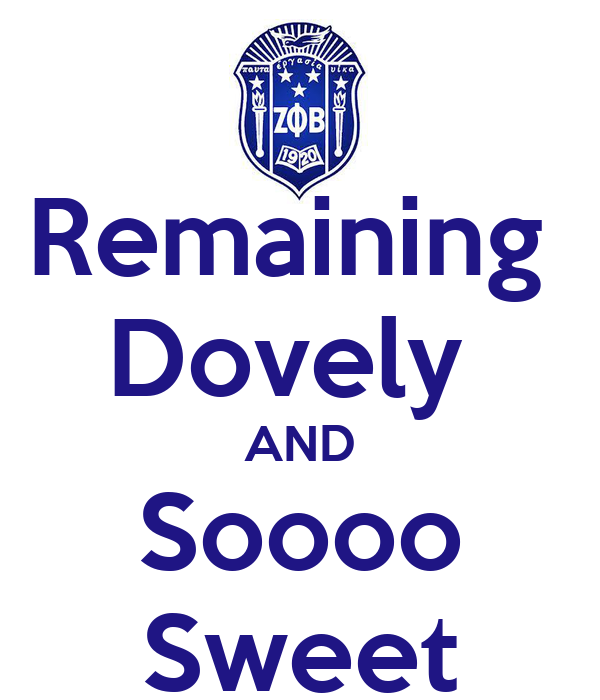Remaining  Dovely  AND Soooo Sweet