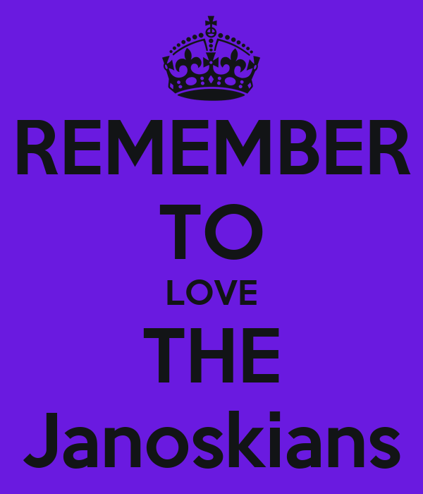 REMEMBER TO LOVE THE Janoskians