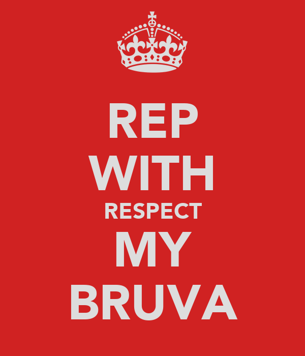 REP WITH RESPECT MY BRUVA
