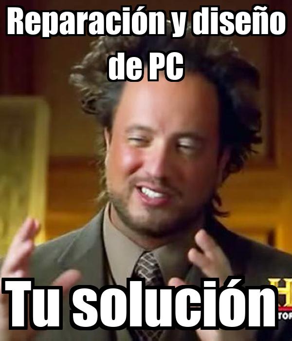 Reparación y diseño de PC Tu solución