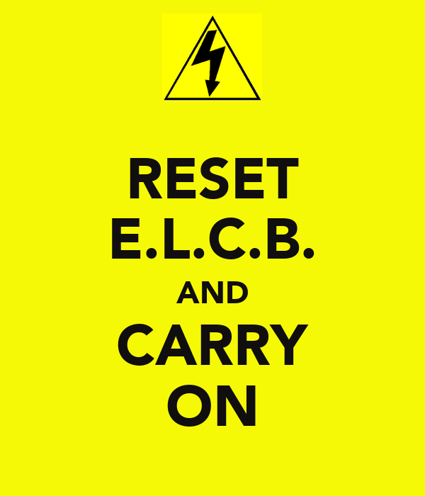 RESET E.L.C.B. AND CARRY ON