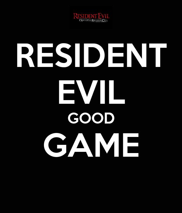 RESIDENT EVIL GOOD GAME