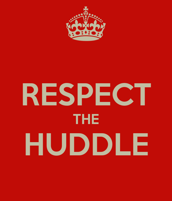 RESPECT THE HUDDLE