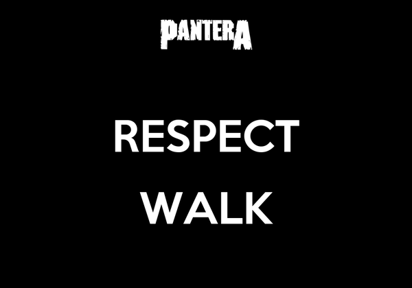 RESPECT  WALK