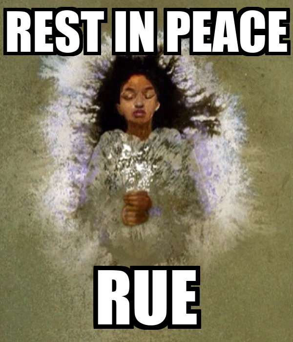 REST IN PEACE RUE