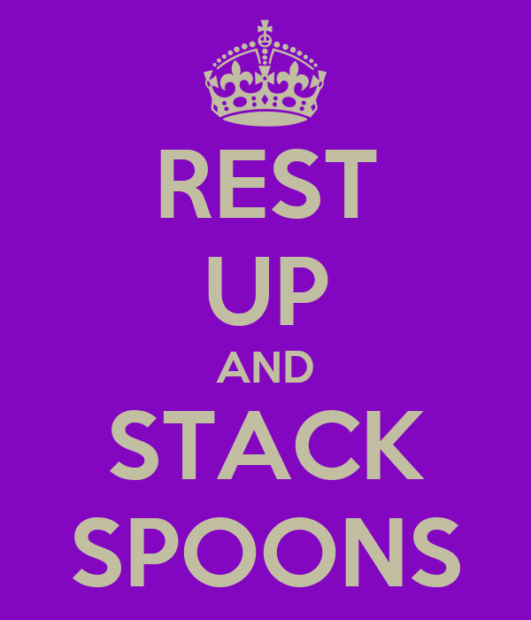 REST UP AND STACK SPOONS