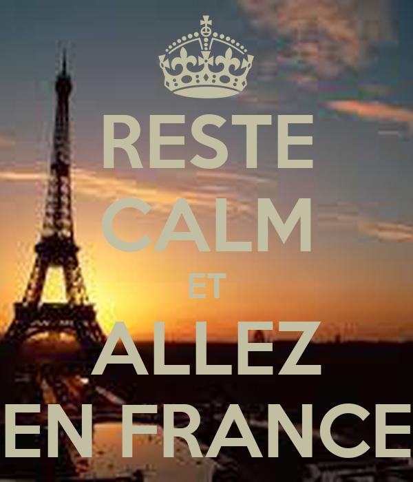 RESTE CALM ET ALLEZ EN FRANCE