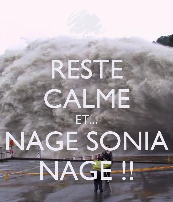 RESTE CALME ET... NAGE SONIA NAGE !!