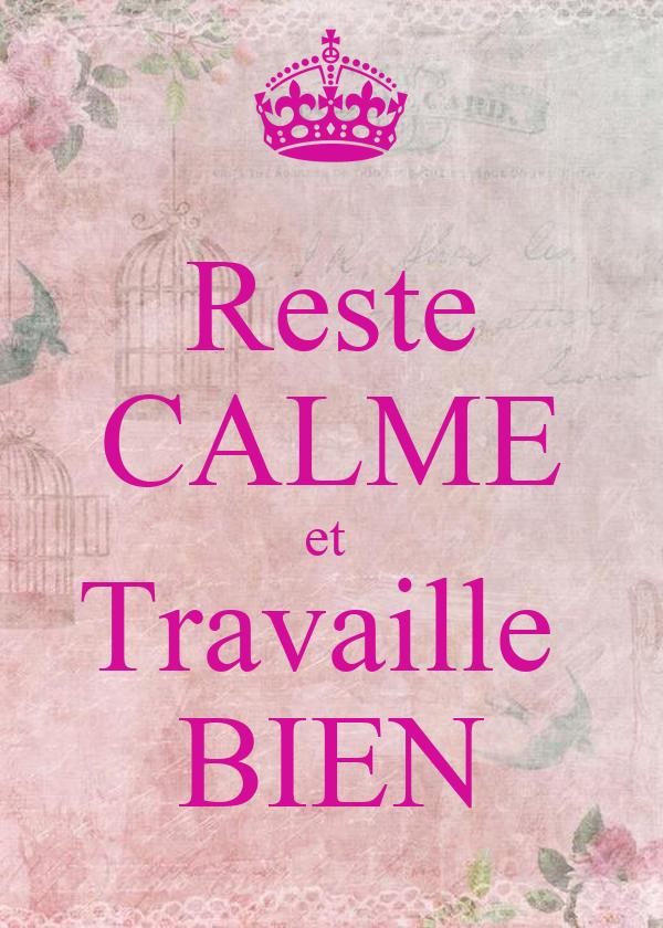 reste calme et travaille bien poster sp keep calm o matic