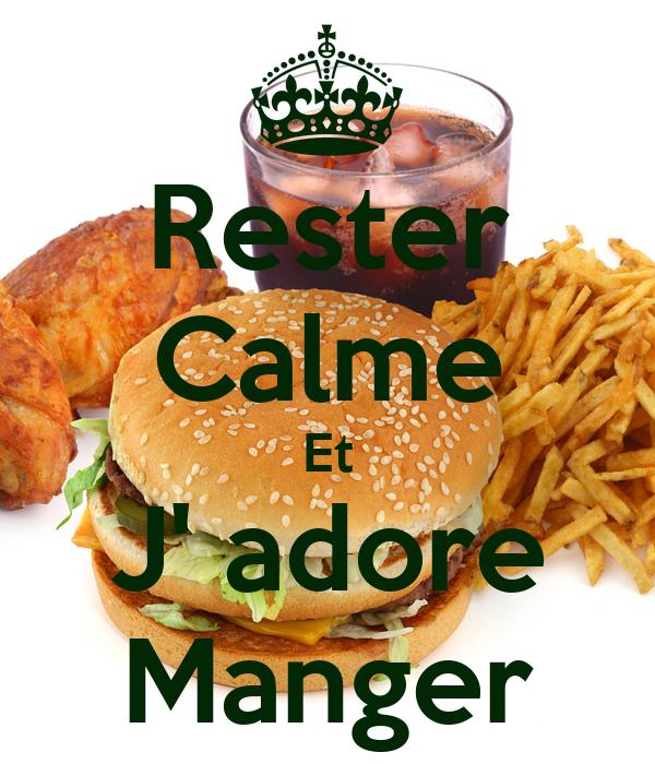 Rester Calme Et J' adore Manger