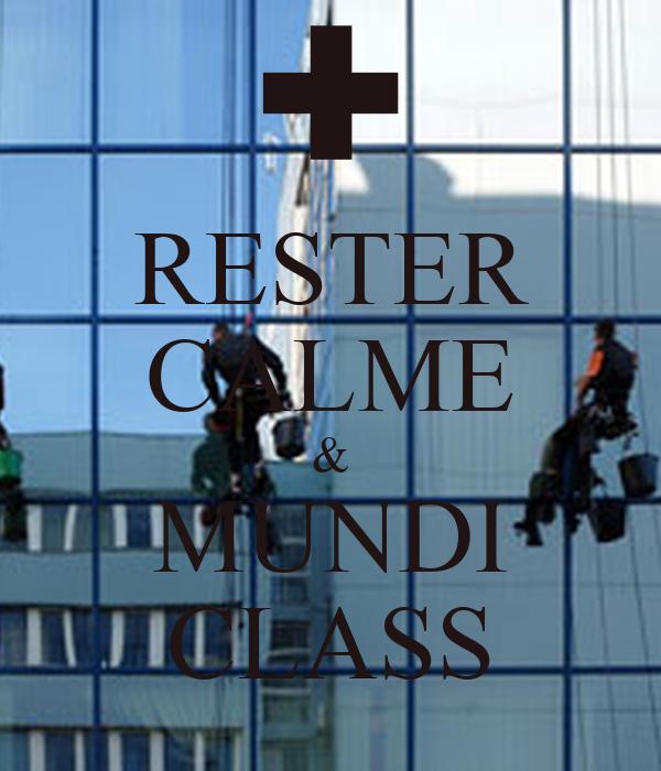 RESTER CALME & MUNDI CLASS