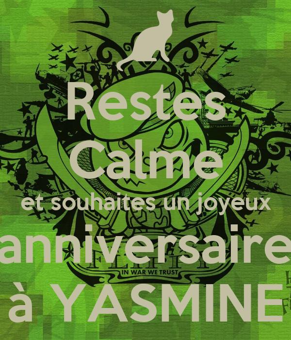 Restes Calme Et Souhaites Un Joyeux Anniversaire A Yasmine Poster