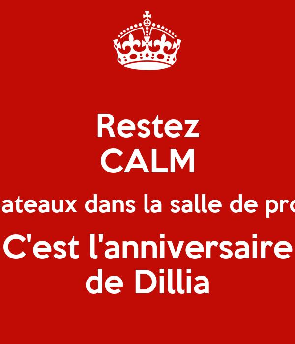 Restez CALM Gateaux dans la salle de prof C'est l'anniversaire de Dillia