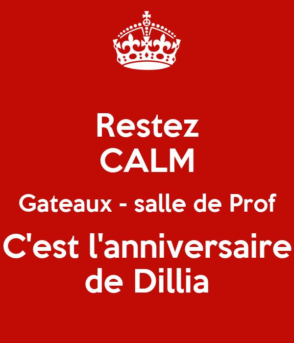 Restez CALM Gateaux - salle de Prof C'est l'anniversaire de Dillia