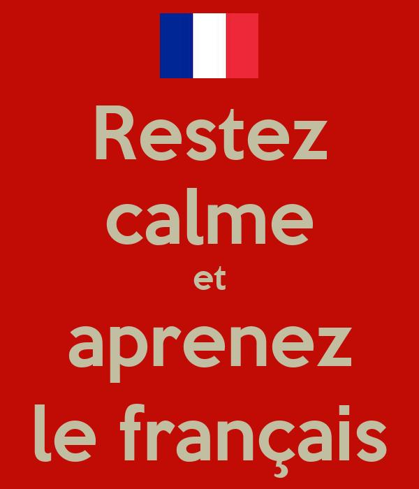 Restez calme et aprenez le français