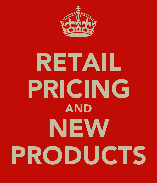 RETAIL PRICING AND NEW PRODUCTS