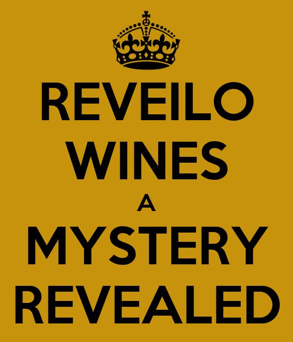 REVEILO WINES A MYSTERY REVEALED