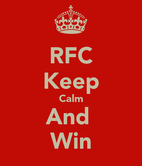 RFC Keep Calm And  Win