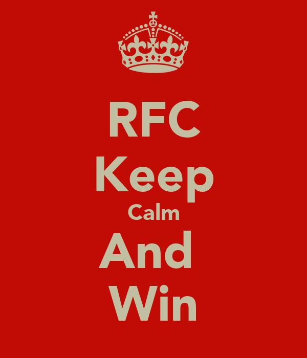 RFC Keep Calm And  Win