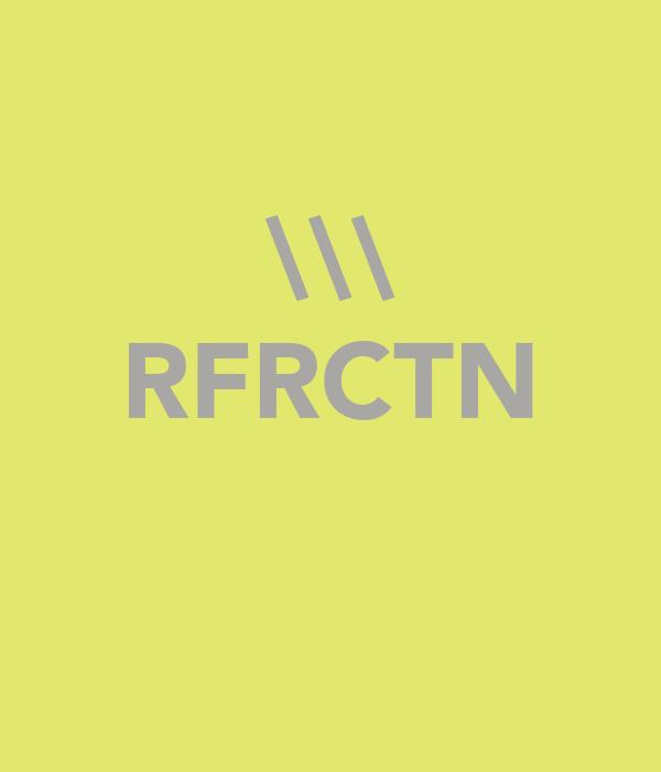 \\\ RFRCTN