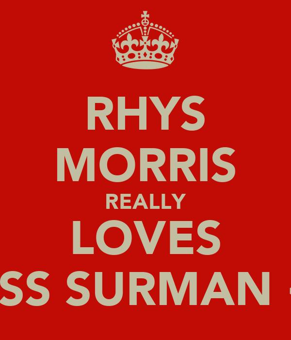 RHYS MORRIS REALLY LOVES JESS SURMAN <3