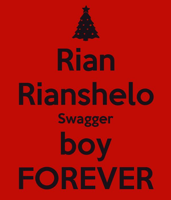 Rian Rianshelo Swagger boy FOREVER