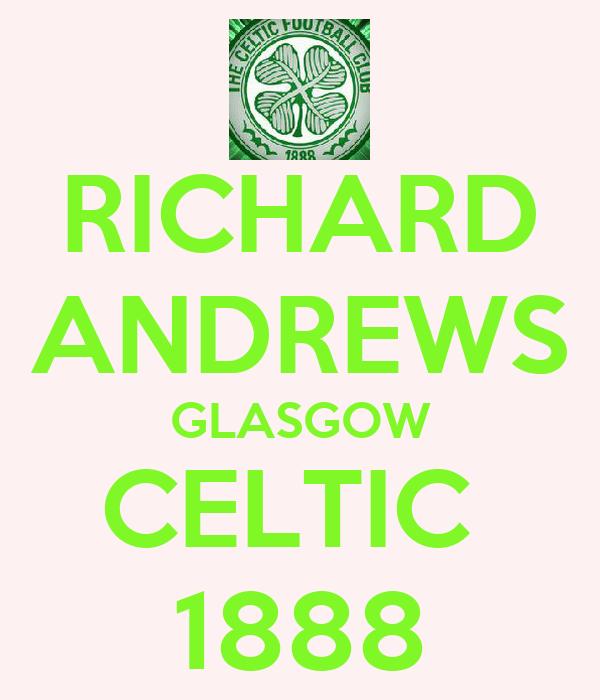 RICHARD ANDREWS GLASGOW CELTIC  1888