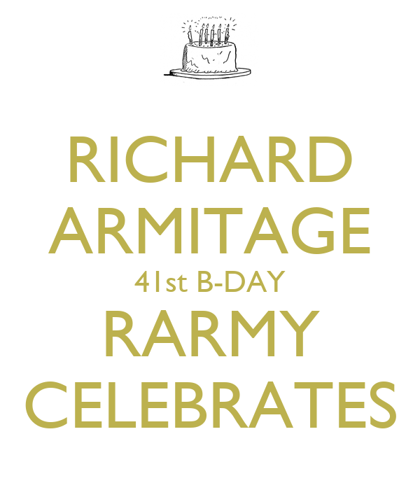 RICHARD ARMITAGE 41st B-DAY RARMY CELEBRATES