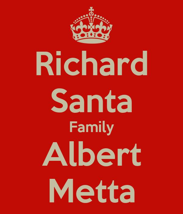 Richard Santa Family Albert Metta